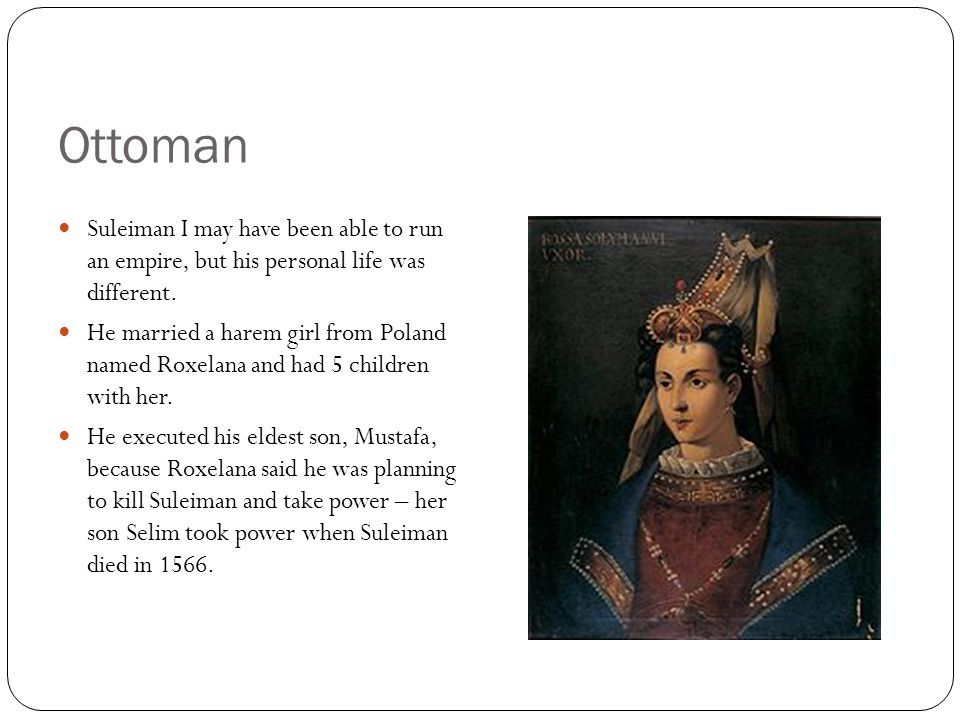 Ottoman Suleiman I may have been able to run an empire, but his personal life was different.