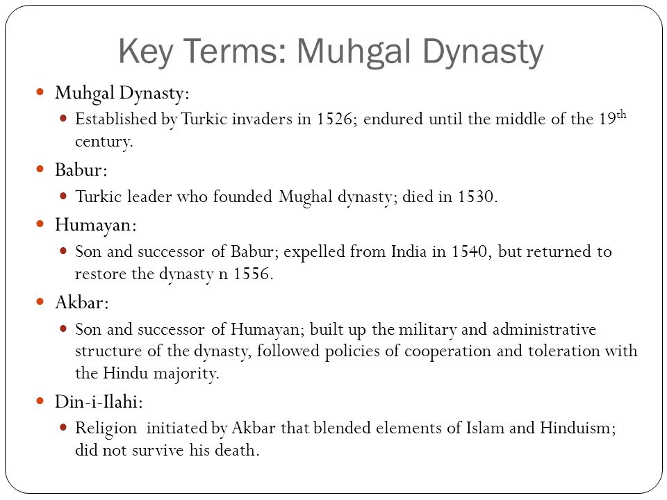 Key Terms: Muhgal Dynasty