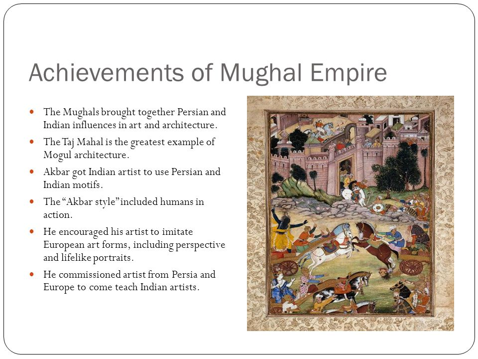 Achievements of Mughal Empire
