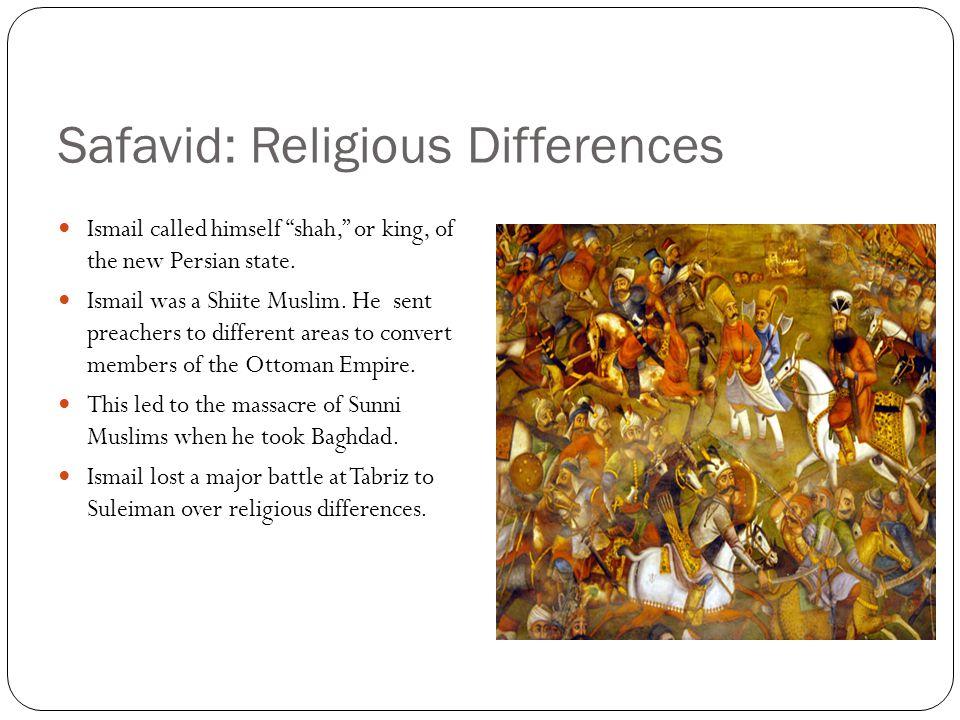 Safavid: Religious Differences