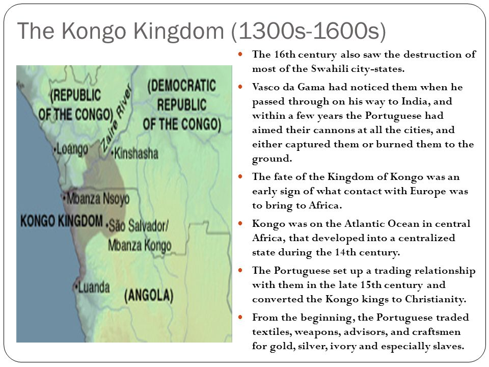 The Kongo Kingdom (1300s-1600s)
