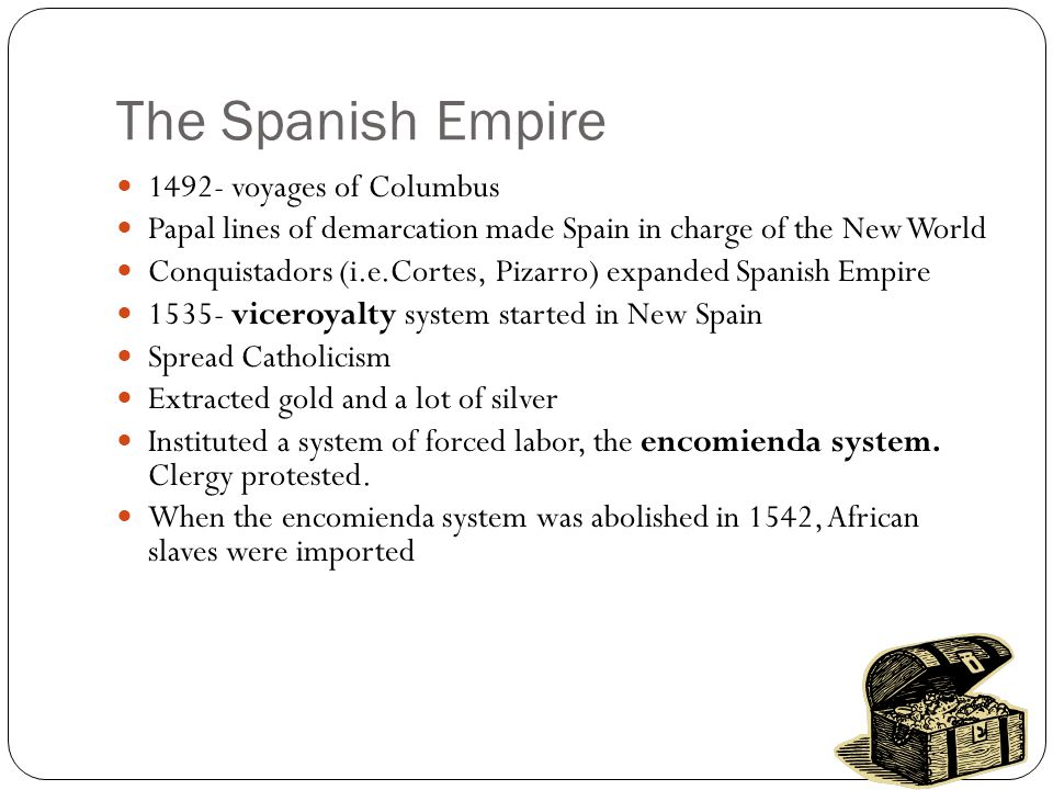 The Spanish Empire 1492- voyages of Columbus