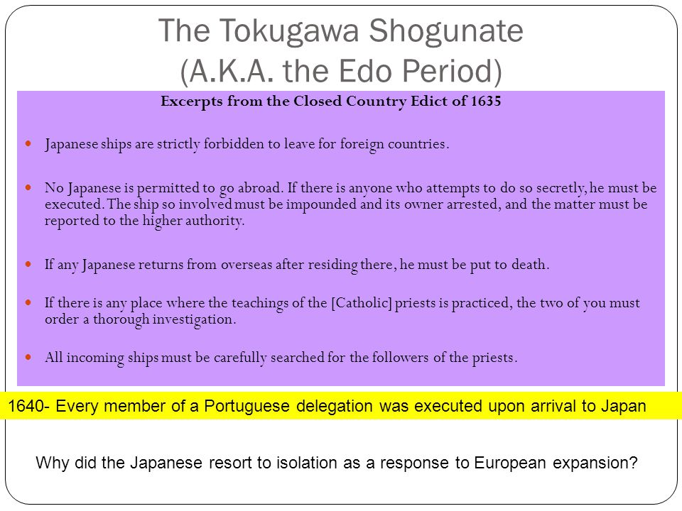 The Tokugawa Shogunate (A.K.A. the Edo Period)