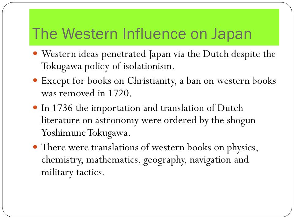 The Western Influence on Japan