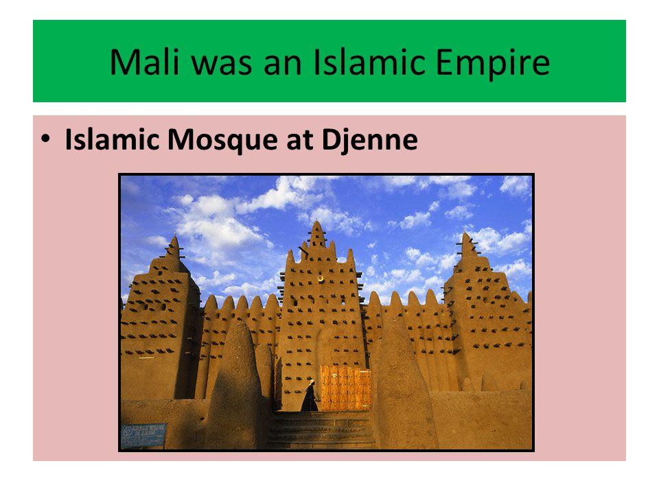 Mali was an Islamic Empire
