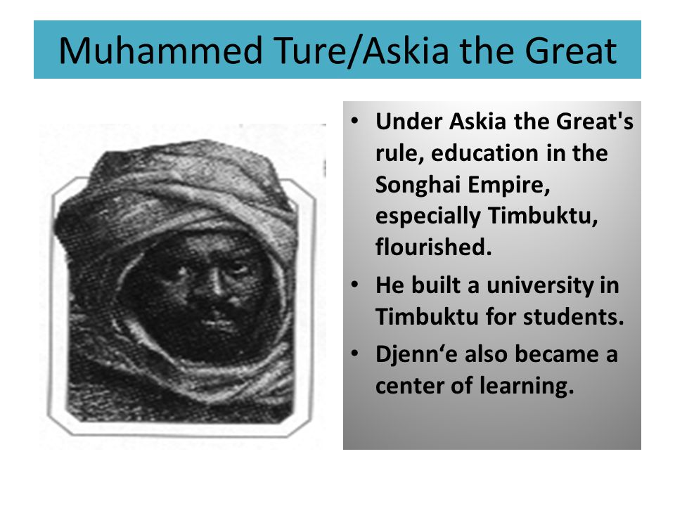 Muhammed Ture/Askia the Great