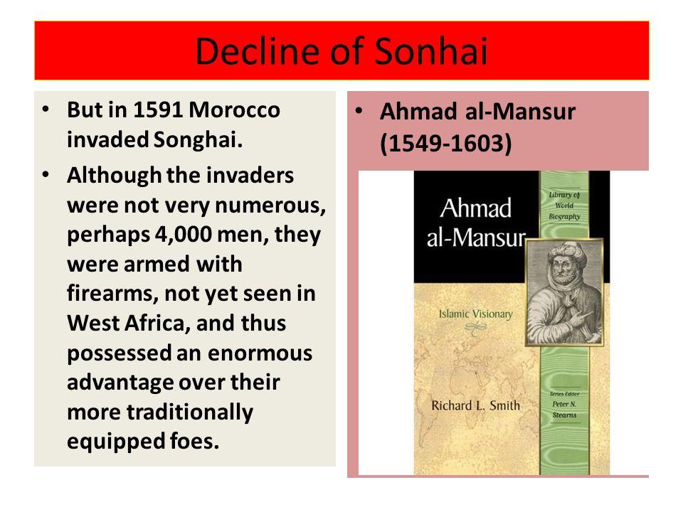 Decline of Sonhai Ahmad al-Mansur (1549-1603)