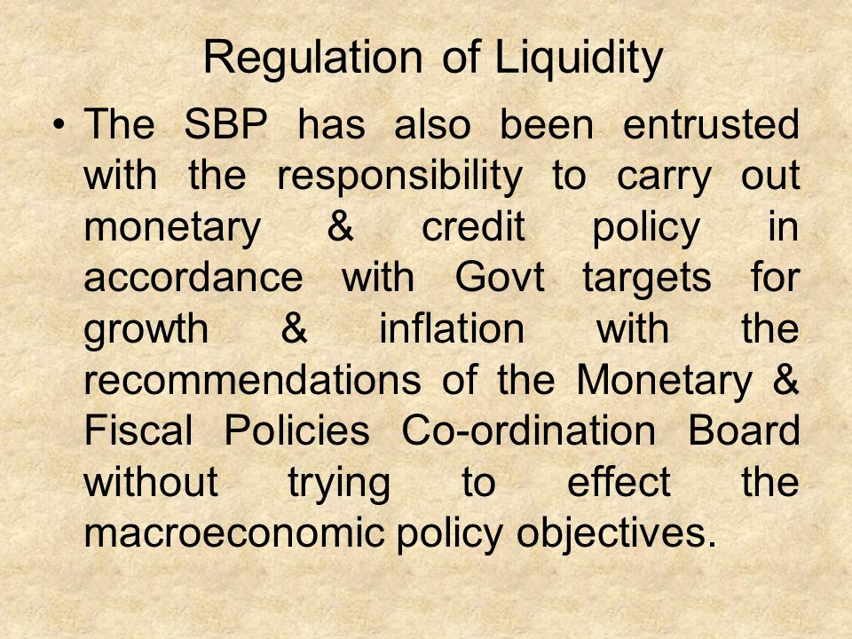 Regulation of Liquidity