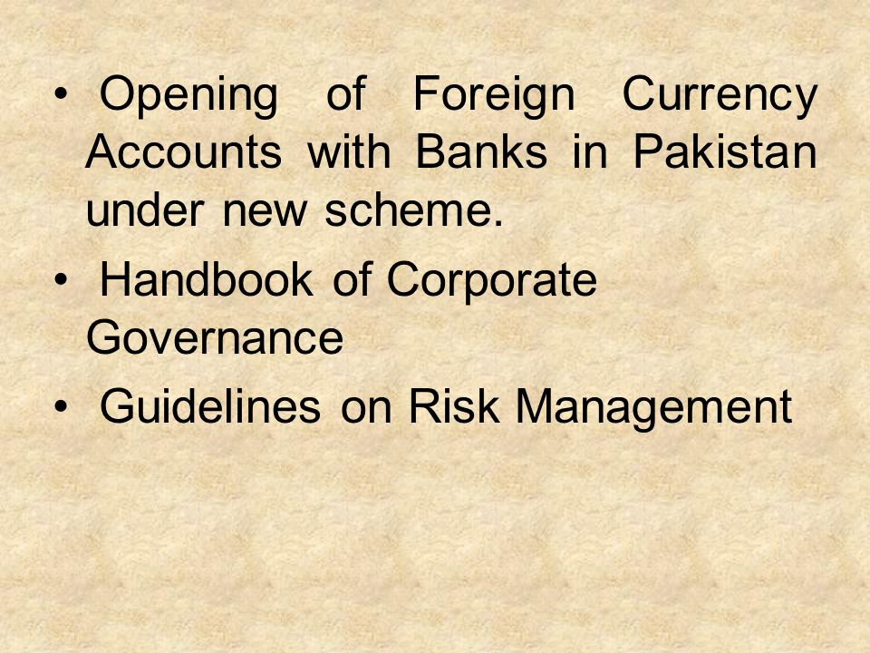 Opening of Foreign Currency Accounts with Banks in Pakistan under new scheme.
