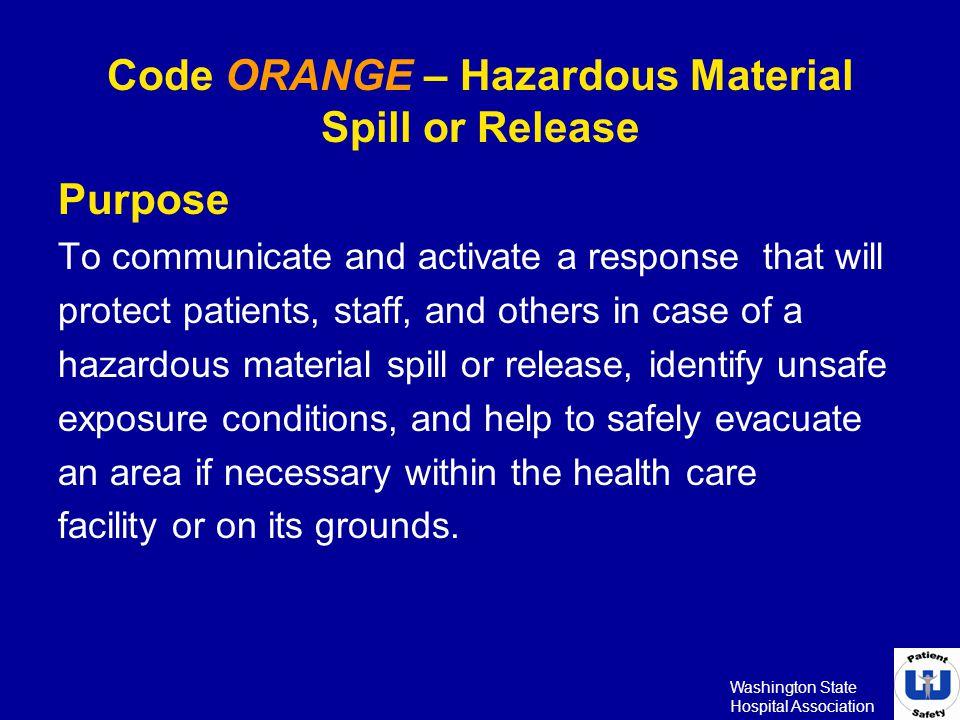 Code ORANGE – Hazardous Material Spill or Release