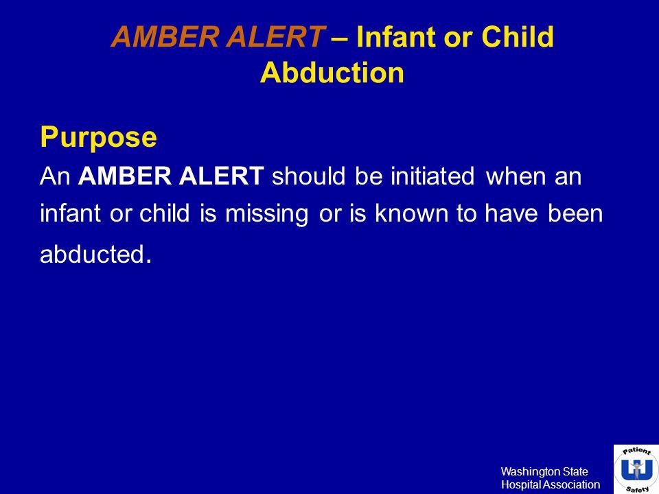 AMBER ALERT – Infant or Child Abduction