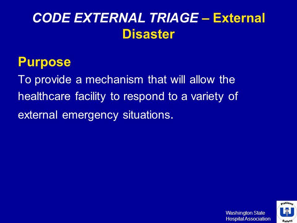 CODE EXTERNAL TRIAGE – External Disaster
