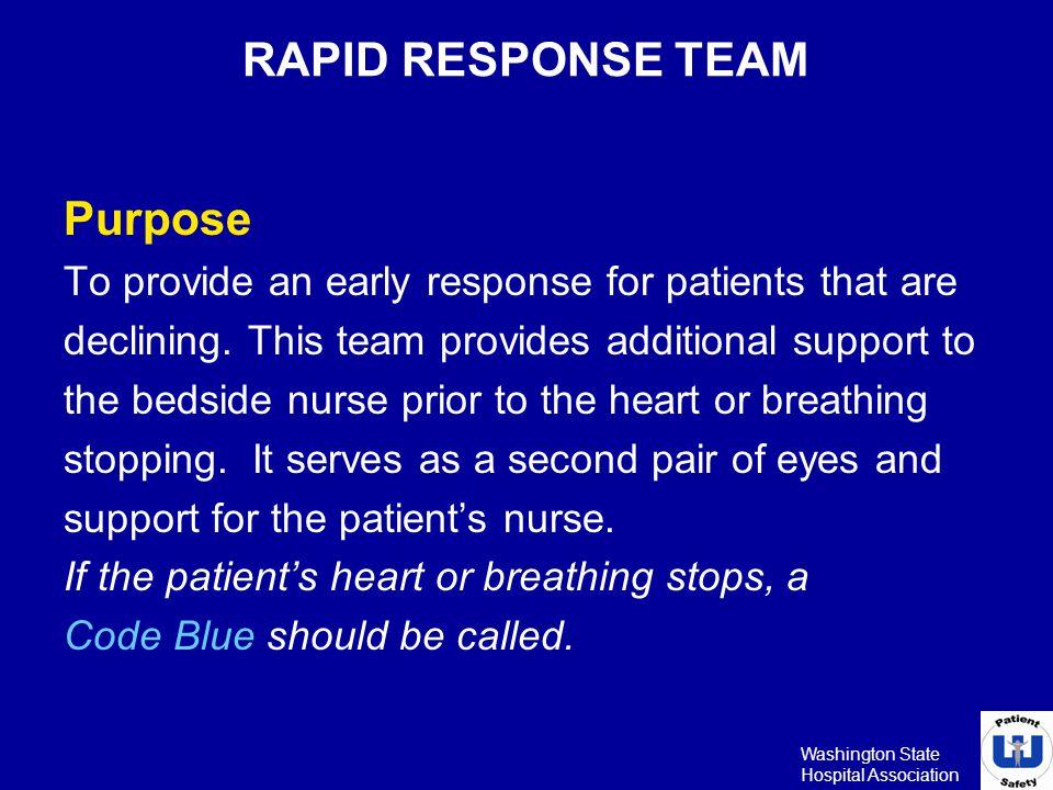 RAPID RESPONSE TEAM Purpose