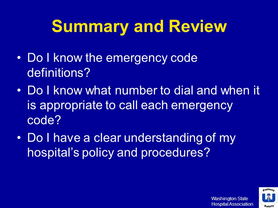 Summary and Review Do I know the emergency code definitions