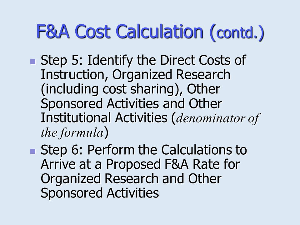 F&A Cost Calculation (contd.)