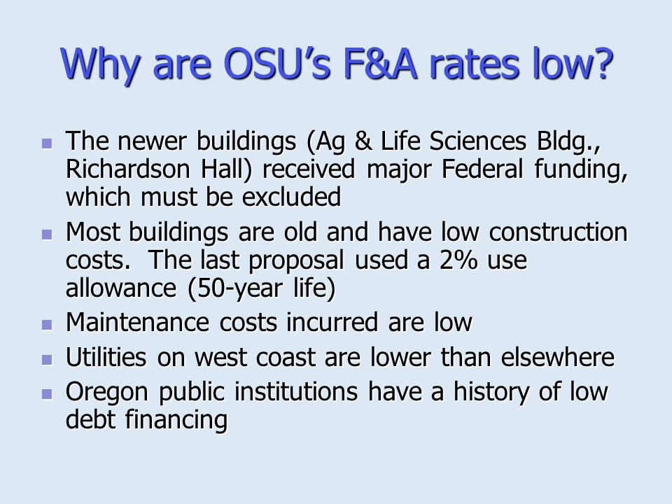 Why are OSU's F&A rates low