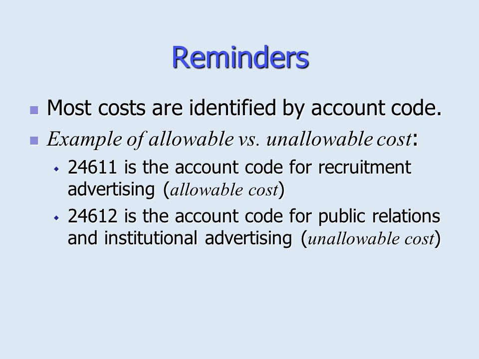 Reminders Most costs are identified by account code.