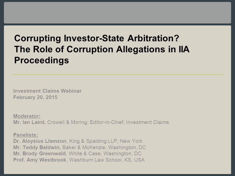 Corrupting Investor-State Arbitration