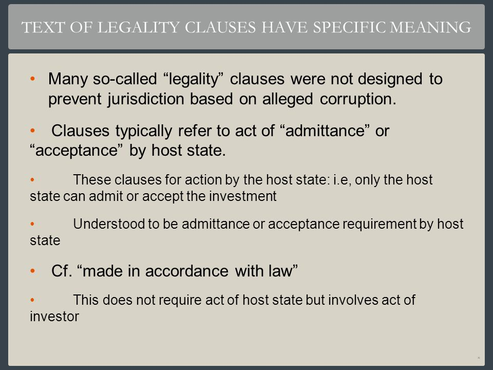 TEXT OF LEGALITY CLAUSES HAVE SPECIFIC MEANING