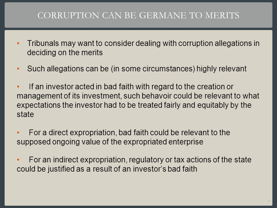 CORRUPTION CAN BE GERMANE TO MERITS