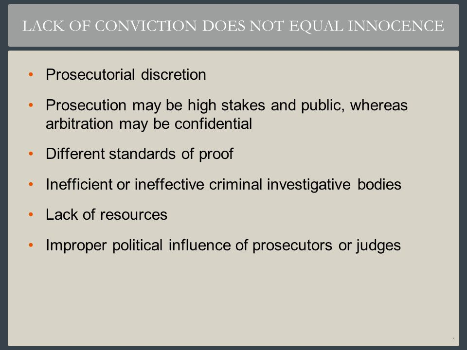 LACK OF CONVICTION DOES NOT EQUAL INNOCENCE