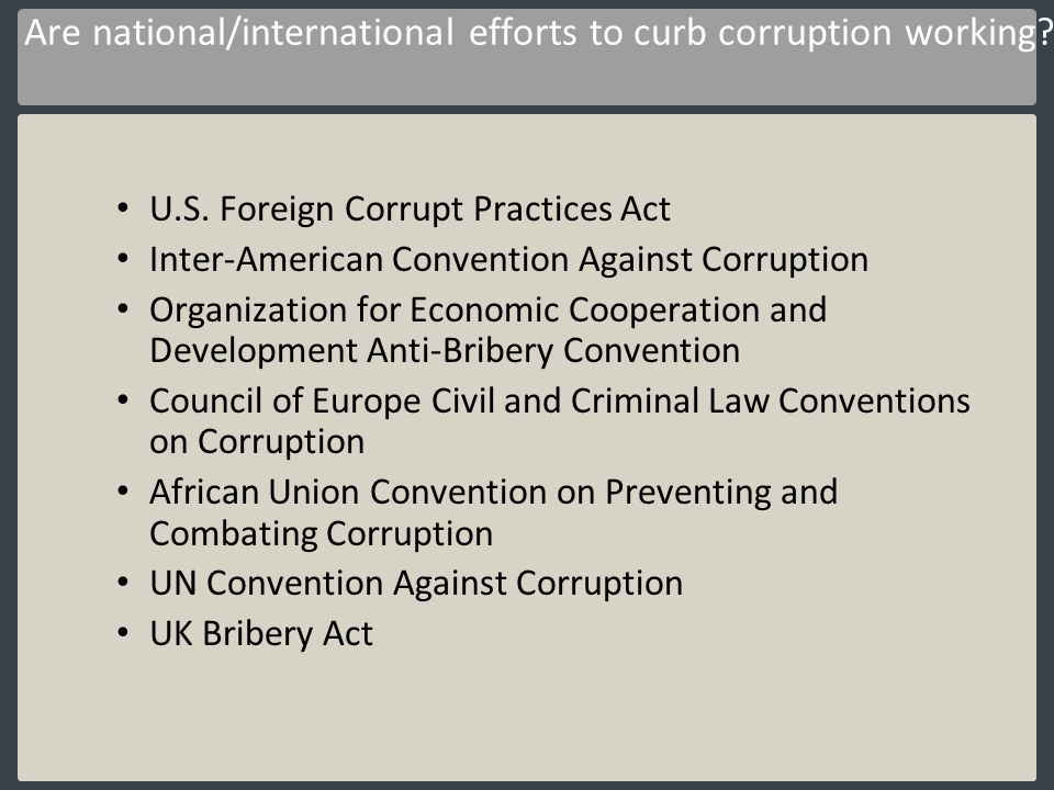 Are national/international efforts to curb corruption working
