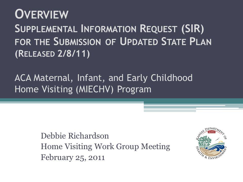 Debbie Richardson Home Visiting Work Group Meeting February 25, 2011