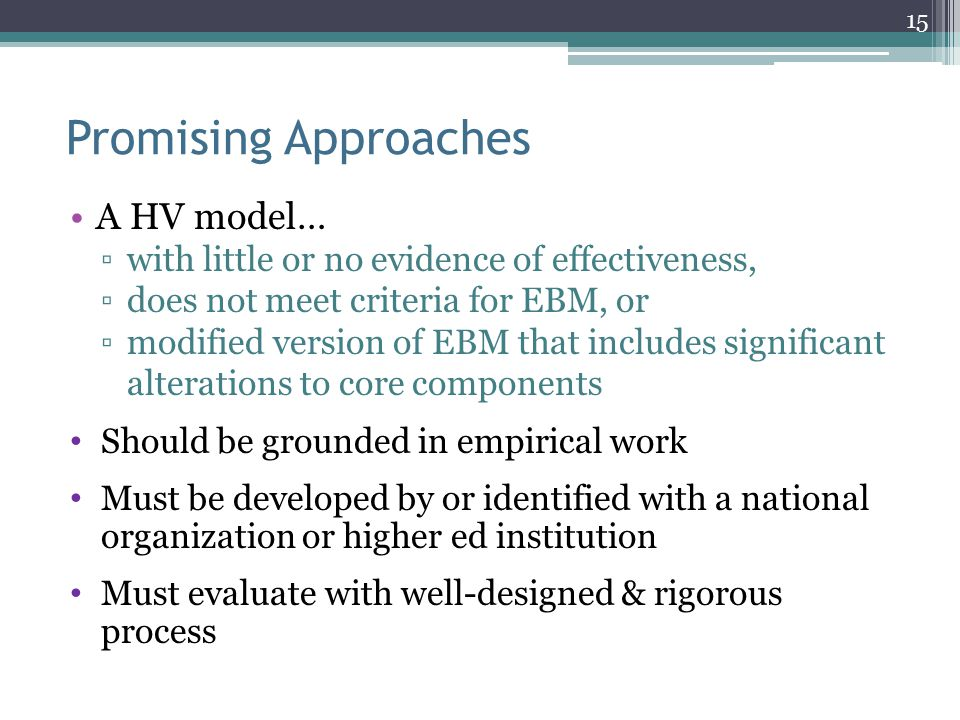 Promising Approaches A HV model…