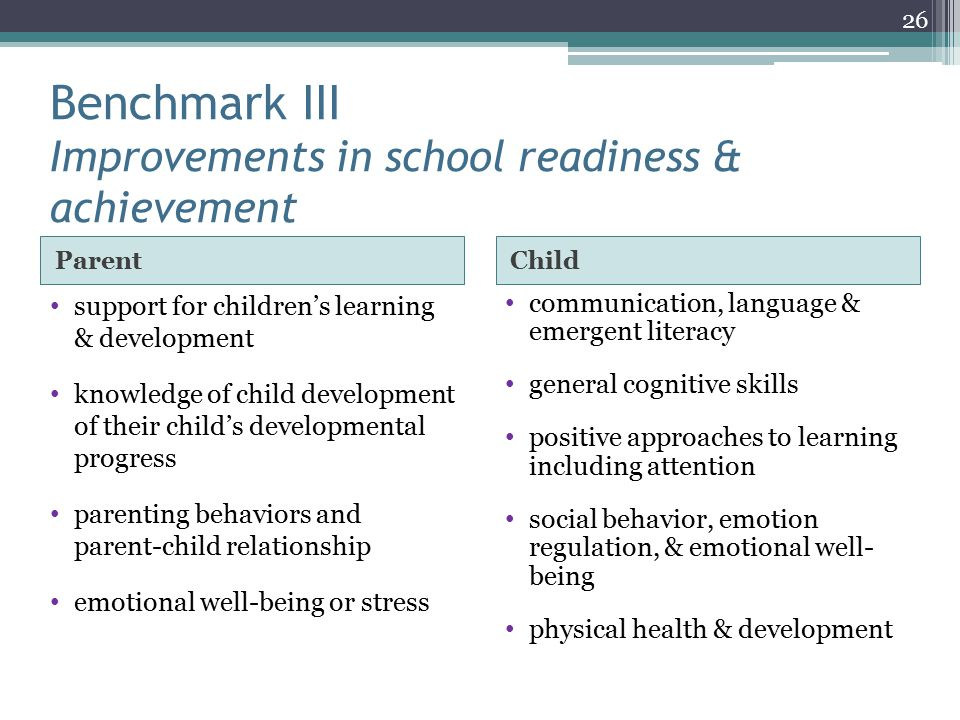 Benchmark III Improvements in school readiness & achievement