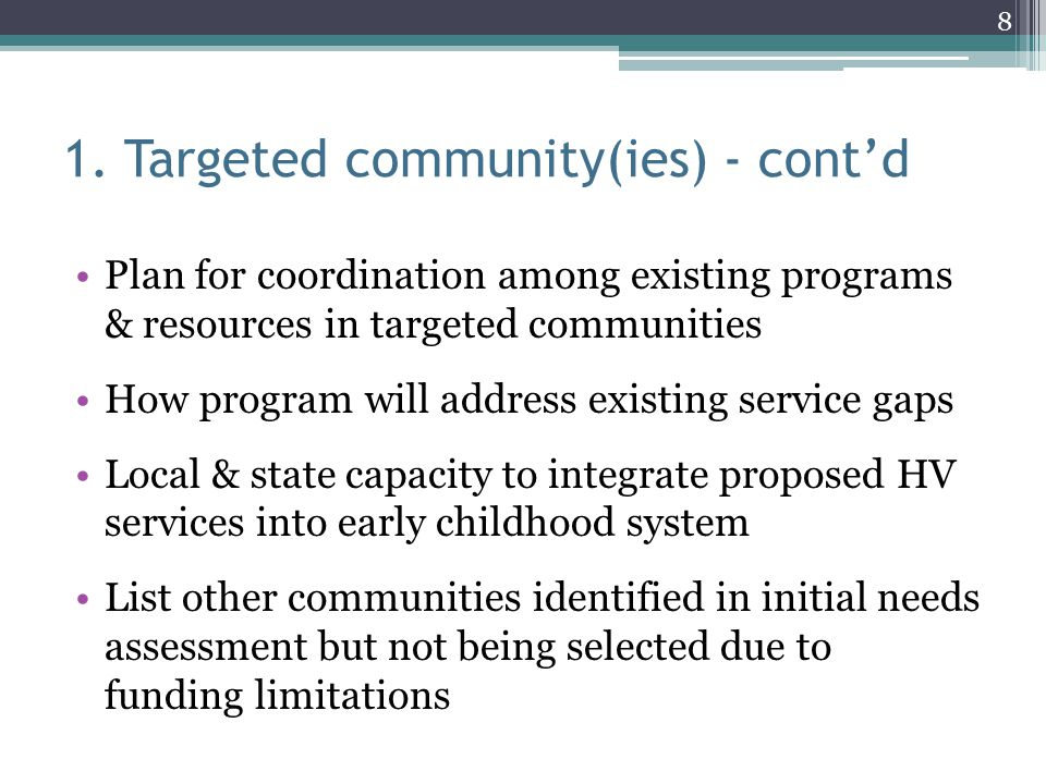 1. Targeted community(ies) - cont'd