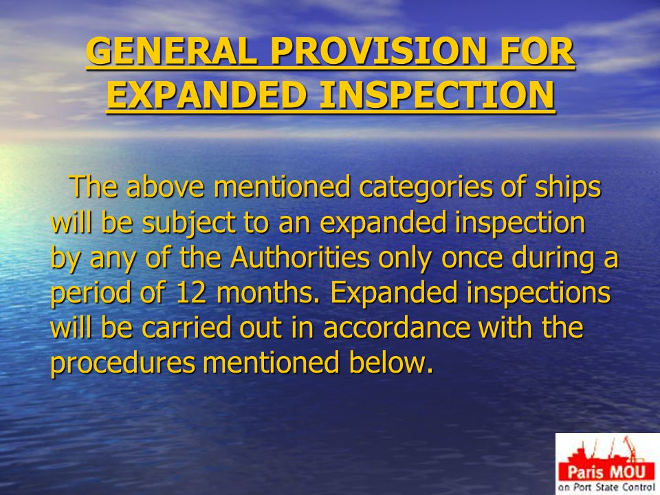 GENERAL PROVISION FOR EXPANDED INSPECTION