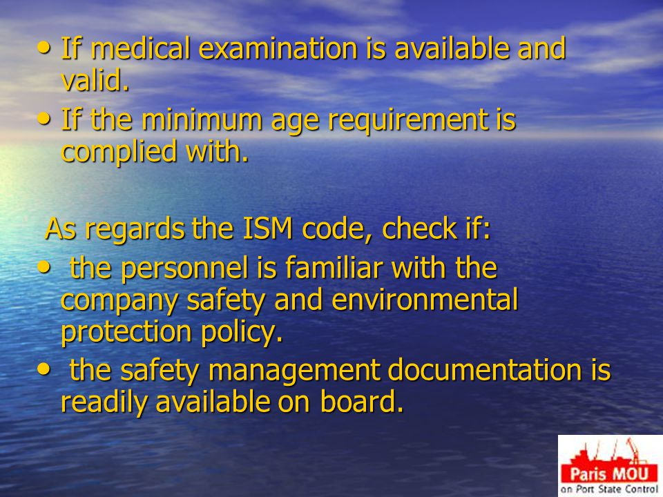 If medical examination is available and valid.