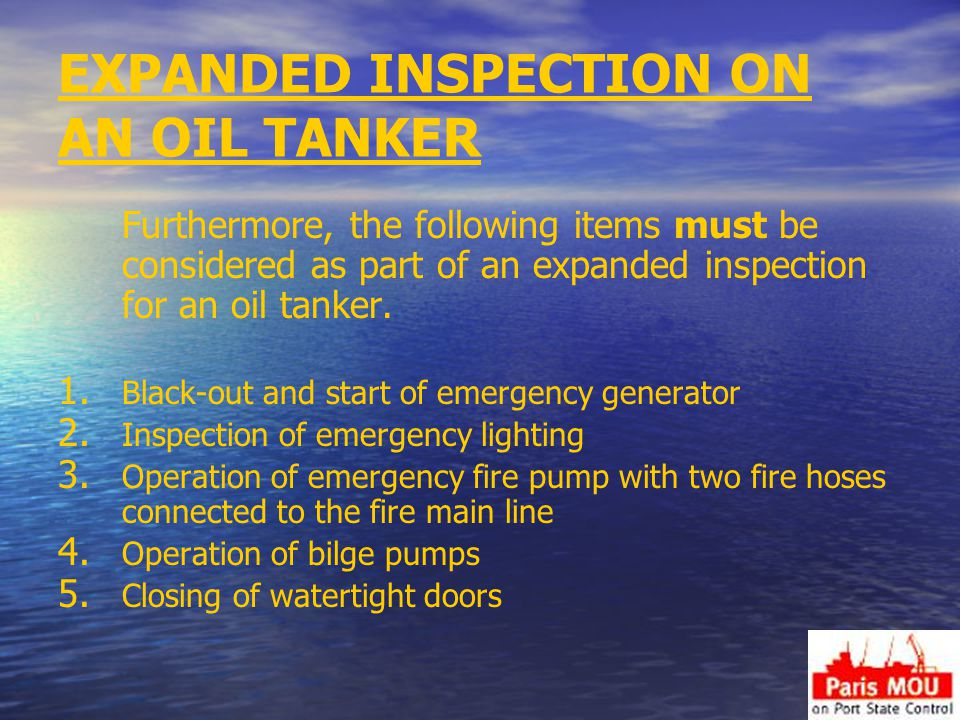 EXPANDED INSPECTION ON AN OIL TANKER