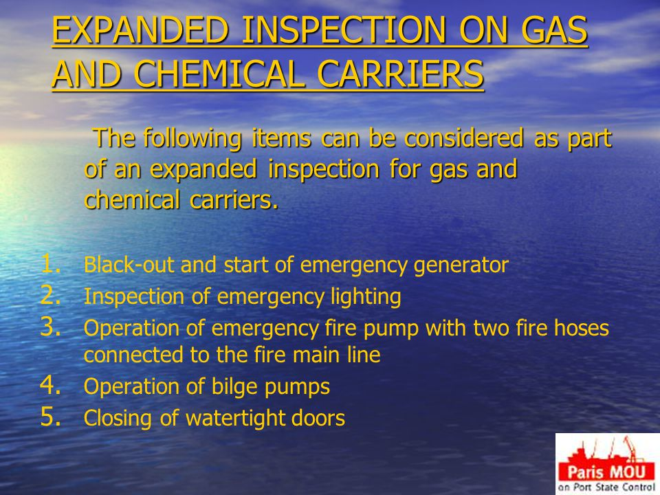 EXPANDED INSPECTION ON GAS AND CHEMICAL CARRIERS