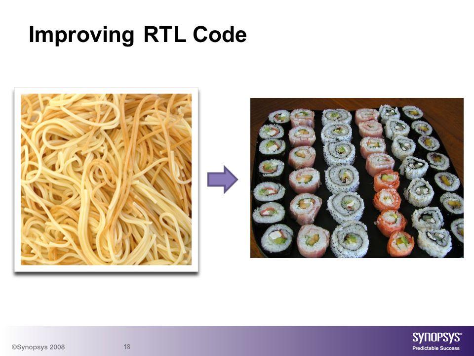 Improving RTL Code