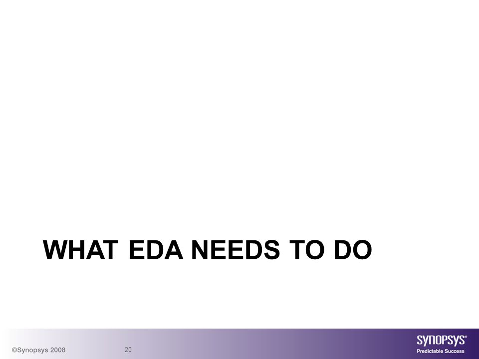 What EDA needs to Do