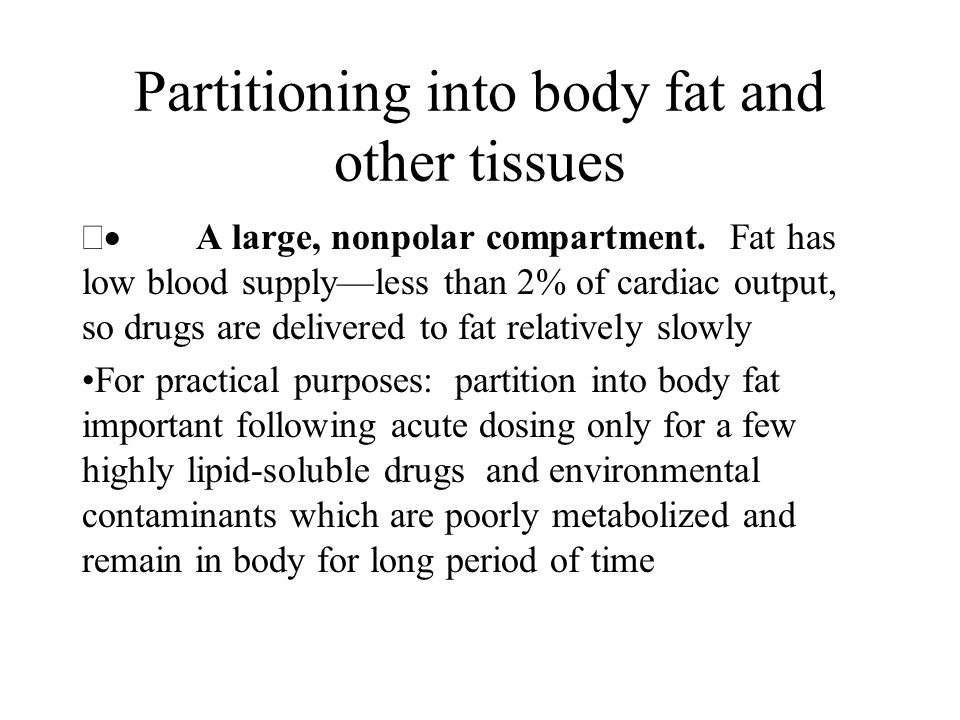 Partitioning into body fat and other tissues