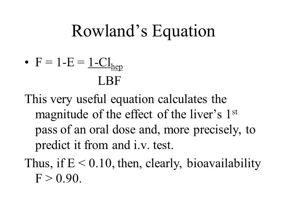 Rowland's Equation F = 1-E = 1-Clhep LBF