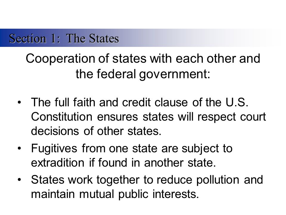 Cooperation of states with each other and the federal government: