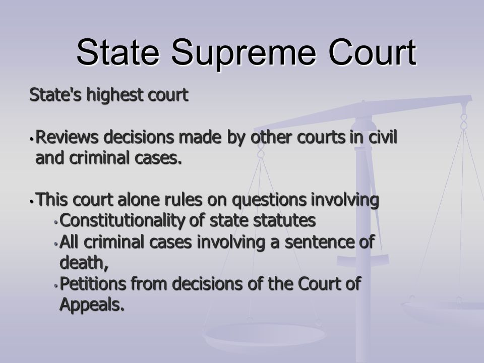 State Supreme Court State s highest court