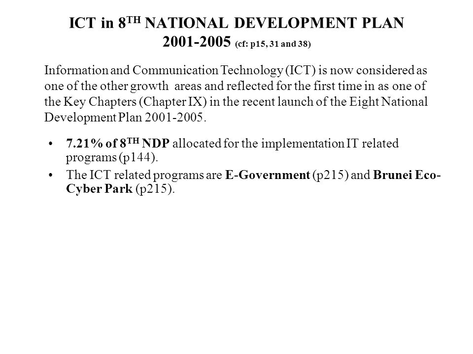 ICT in 8TH NATIONAL DEVELOPMENT PLAN 2001-2005 (cf: p15, 31 and 38)