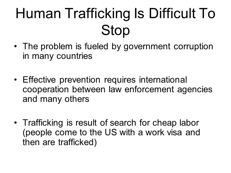 Human Trafficking Is Difficult To Stop