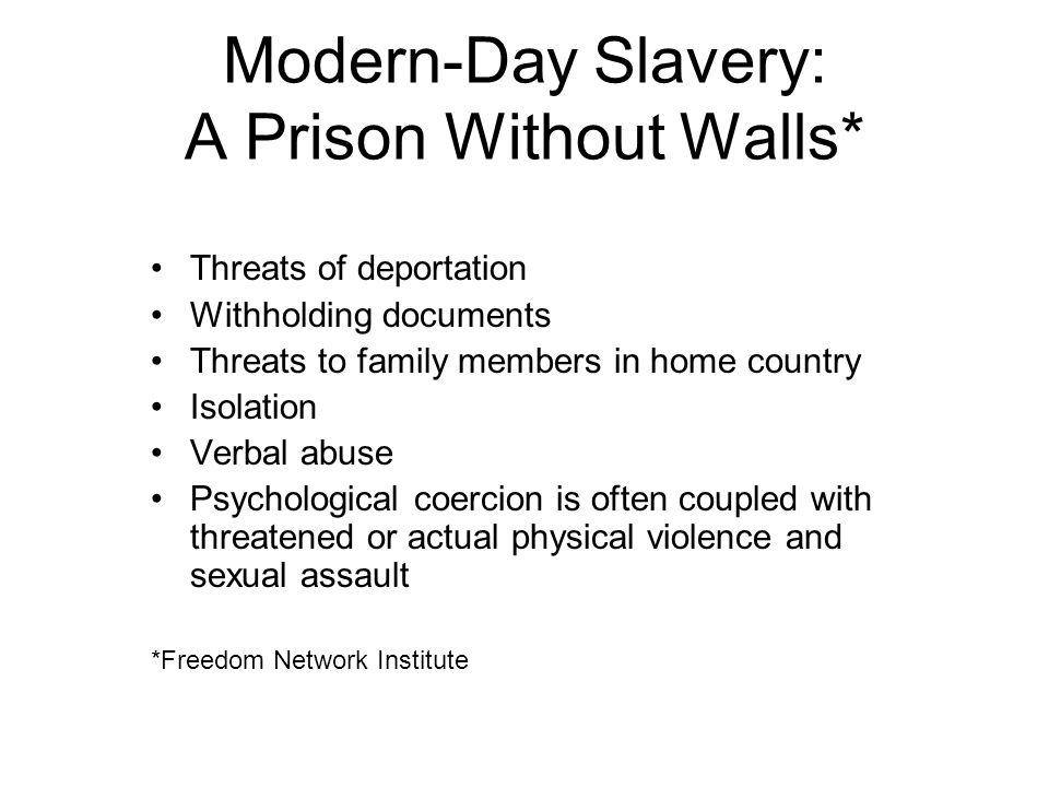 Modern-Day Slavery: A Prison Without Walls*