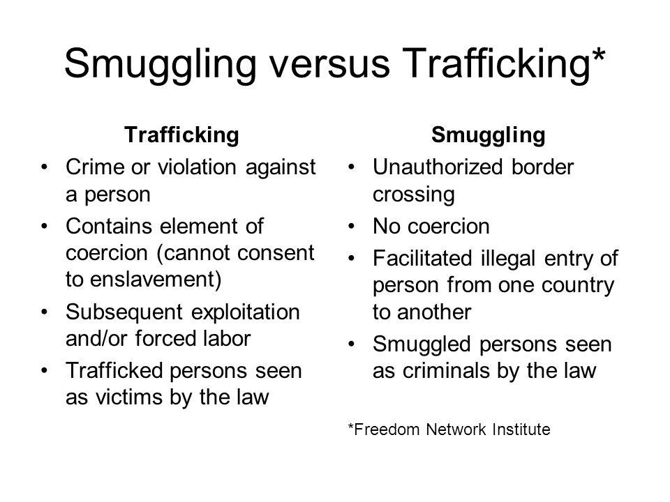 Smuggling versus Trafficking*