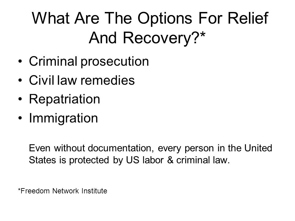 What Are The Options For Relief And Recovery *