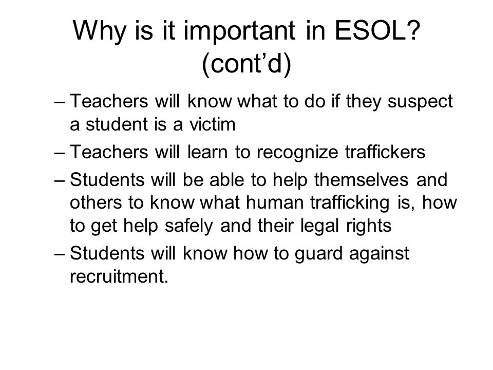 Why is it important in ESOL (cont'd)