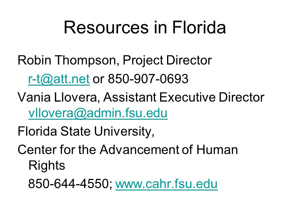 Resources in Florida Robin Thompson, Project Director
