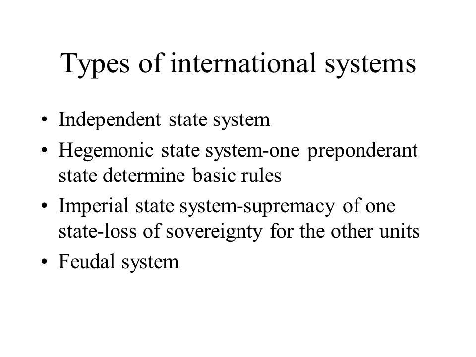 Types of international systems