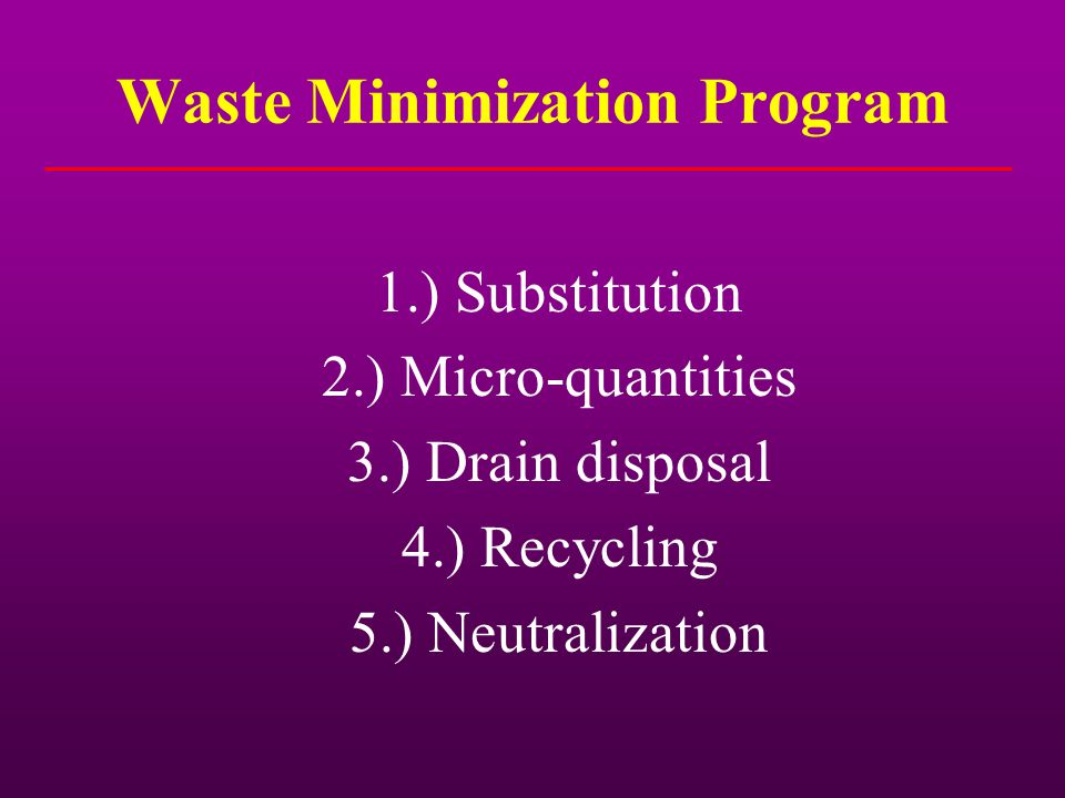 Waste Minimization Program