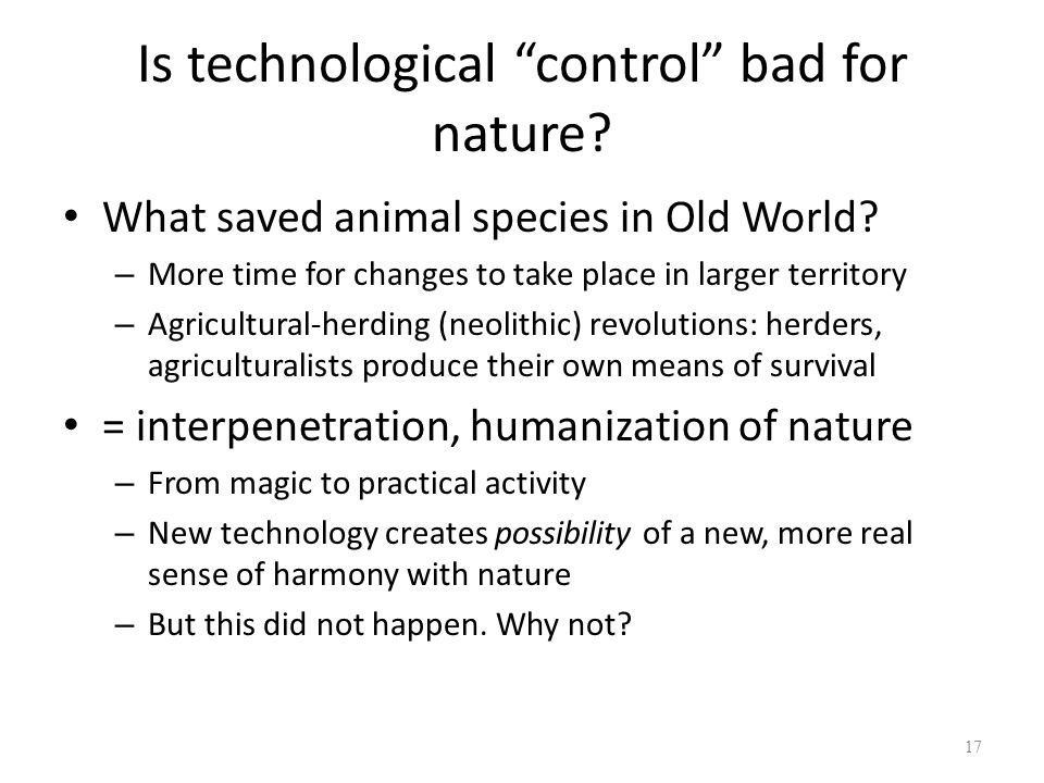 Is technological control bad for nature